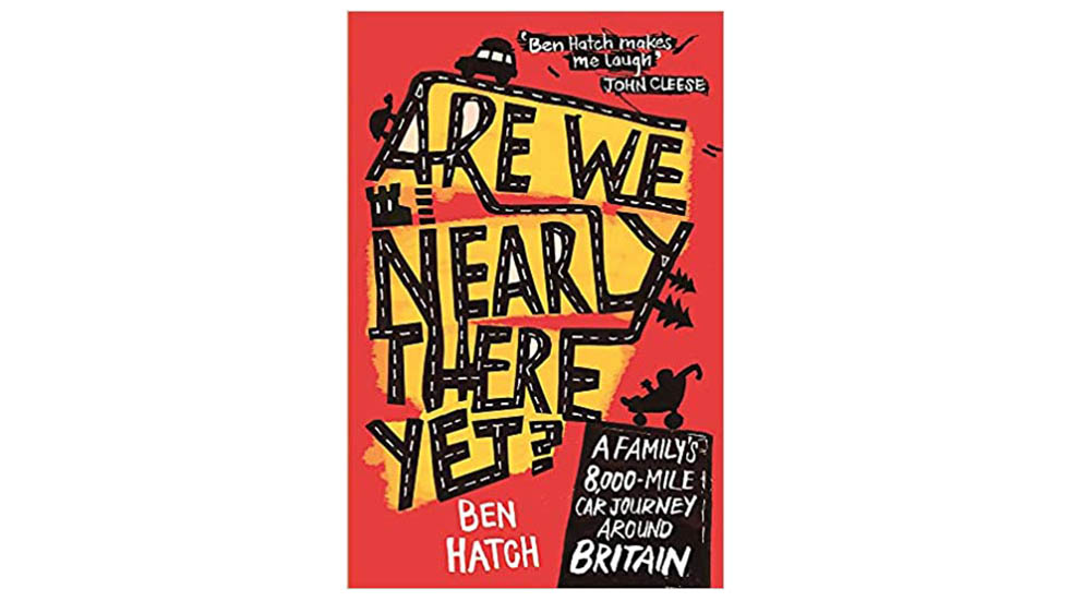 Six great travel books Are We There Yet Ben Hatch