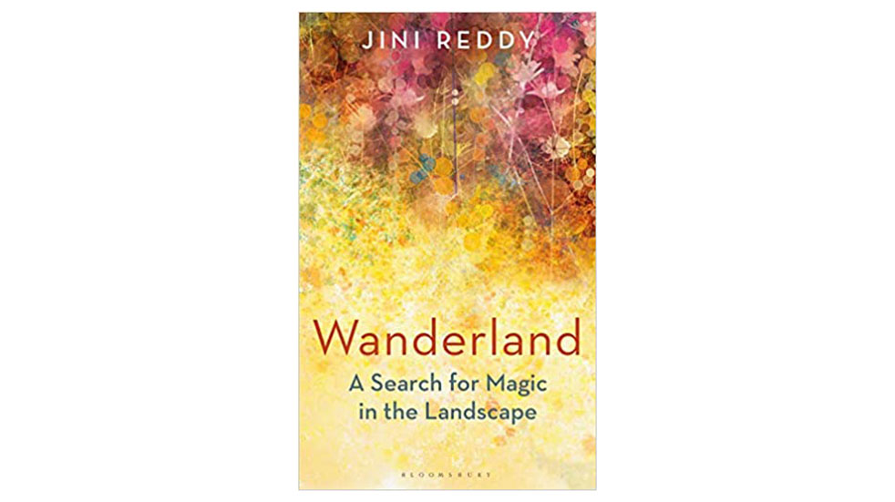 Six great travel books Jini Reddy Wanderland