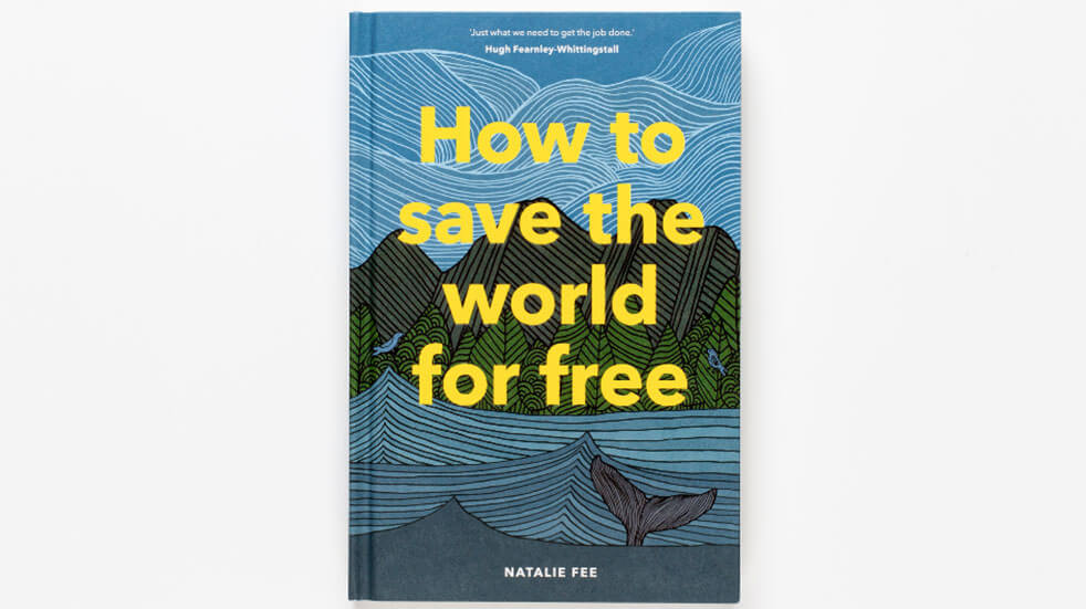 How to save the world for free, book by Natalie Fee