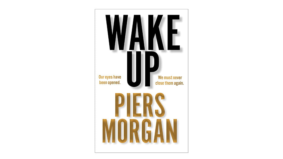 Autumn reads Wake Up Piers Morgan
