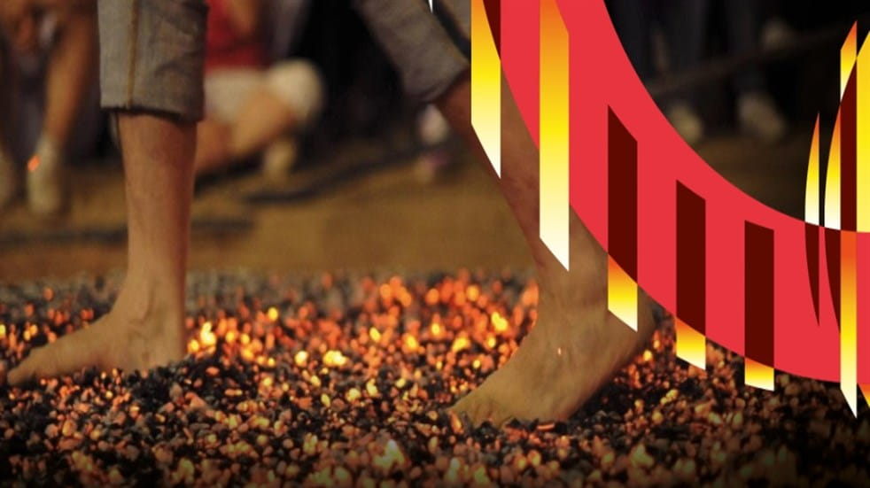 Walking over hot coals