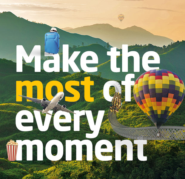 Make the most of every moment